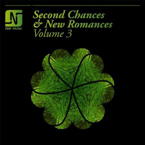 Noir Music - Second Chances and New Romances Vol 3