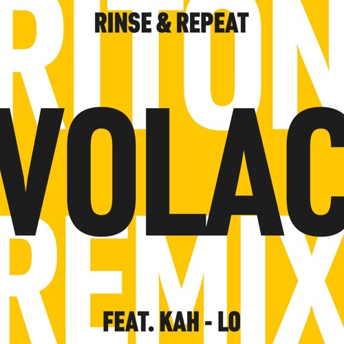 Riton feat kah lo – rinse & repeat (botelho remix) [free download ].
